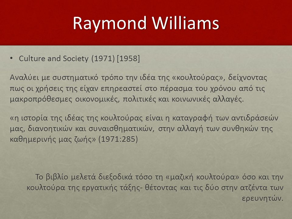Raymond Williams Culture and Society (1971) [1958]